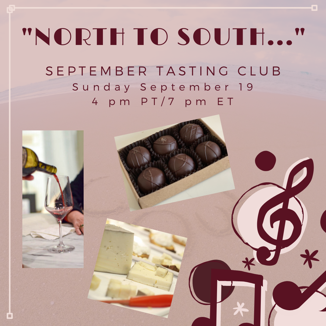North to South, the first in our two-part series for September and October's Music & Wine Tasting Club