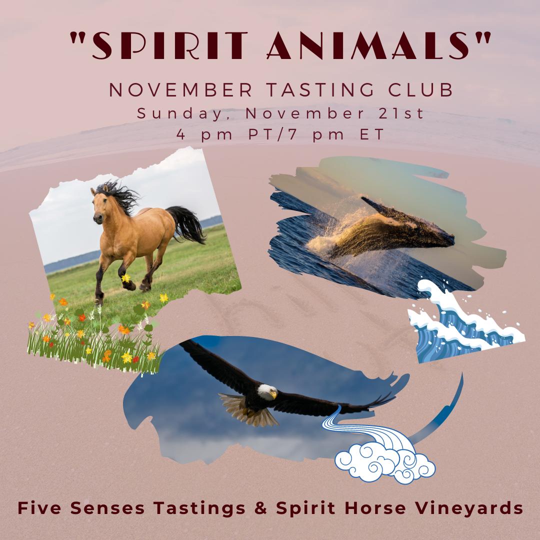 Spirit Animals - November 2021 Music & Wine Tasting Club